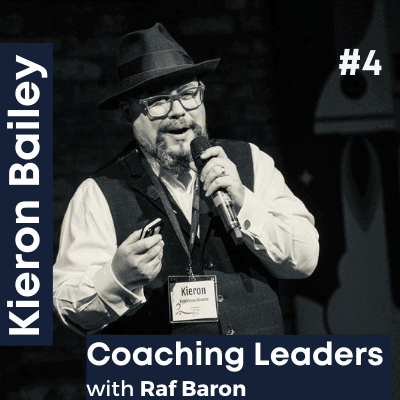 Episode 4: Kieron Bailey.Hands-on coaching approach.