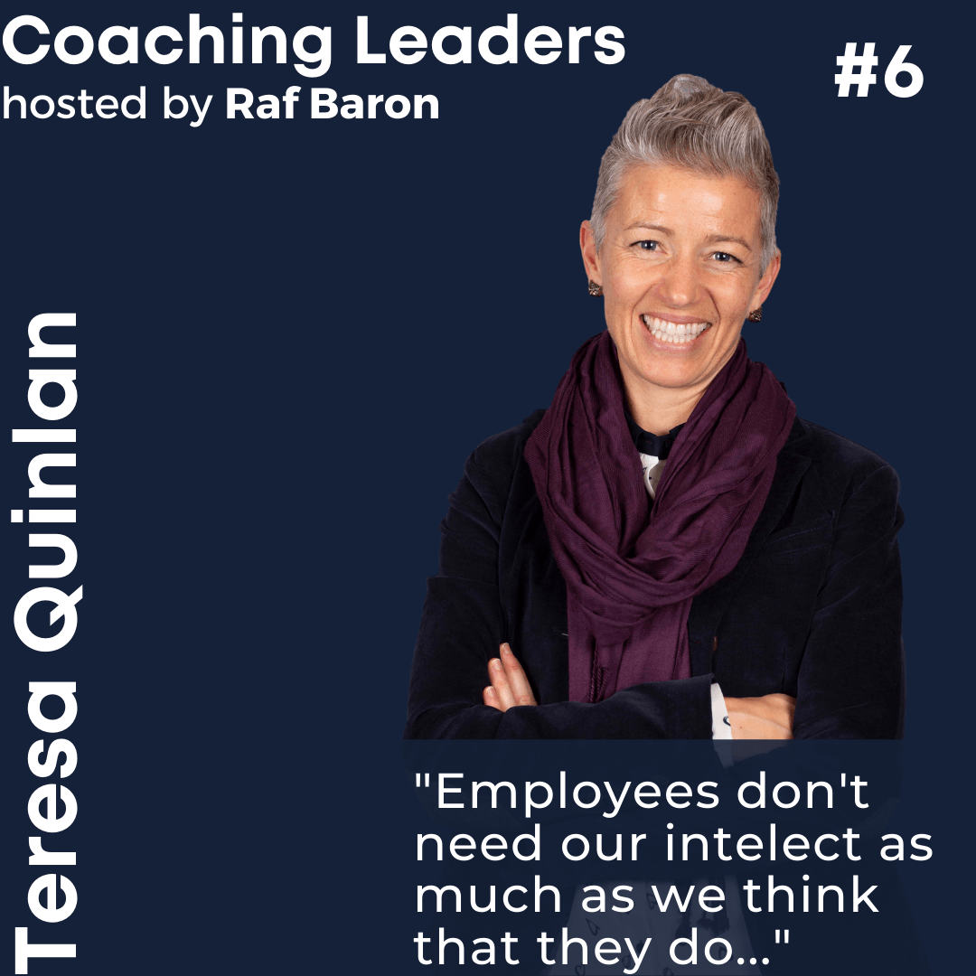 Episode 6: Teresa Quinlan. Leadership through emotional intelligence. Part 1.