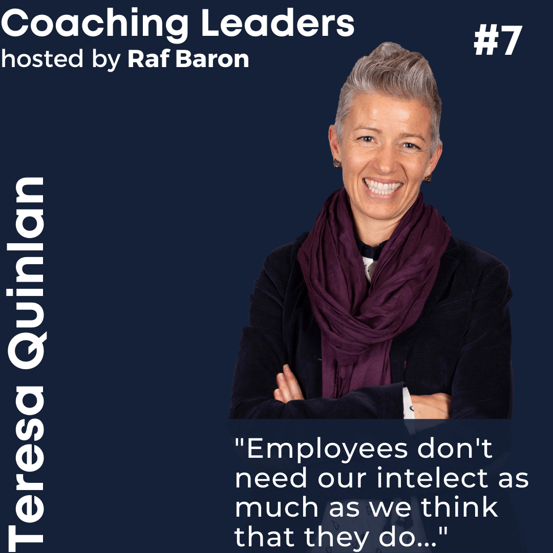 Episode 7: Teresa Quinlan. Leadership through Emotional Intelligence. Part 2.