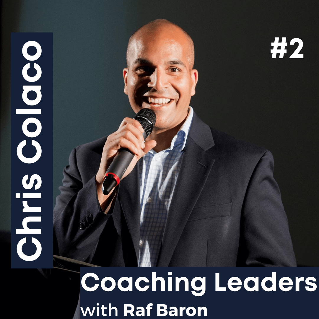Episode 2: Chris Colaco. How to get better at leading teams virtually.