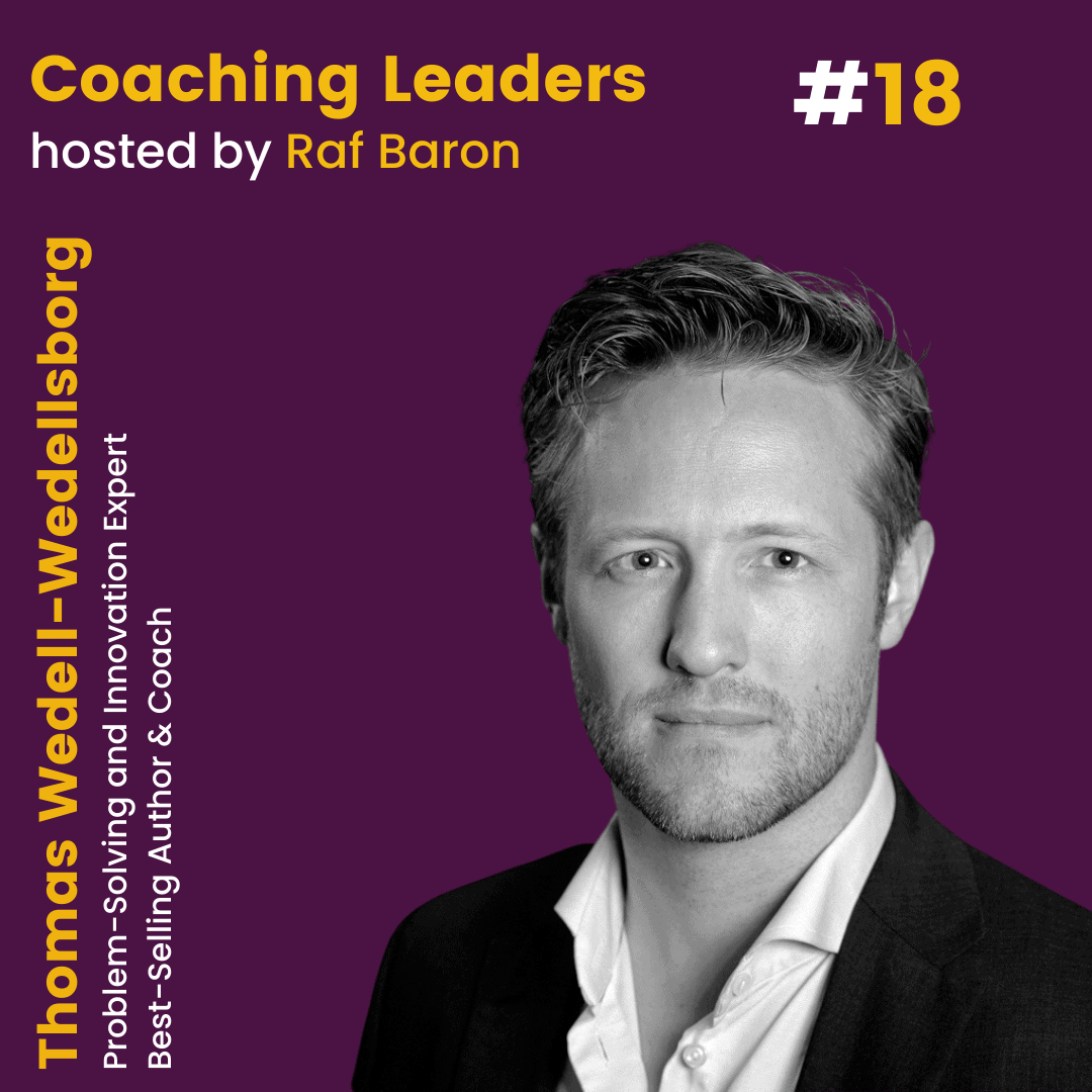 """Episode 18: Thomas Wedell-Wedellsborg. """"How to solve your toughest problem"""""""